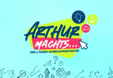 ARTHUR MACHT´S… Ausbildungsberufe vorgestellt